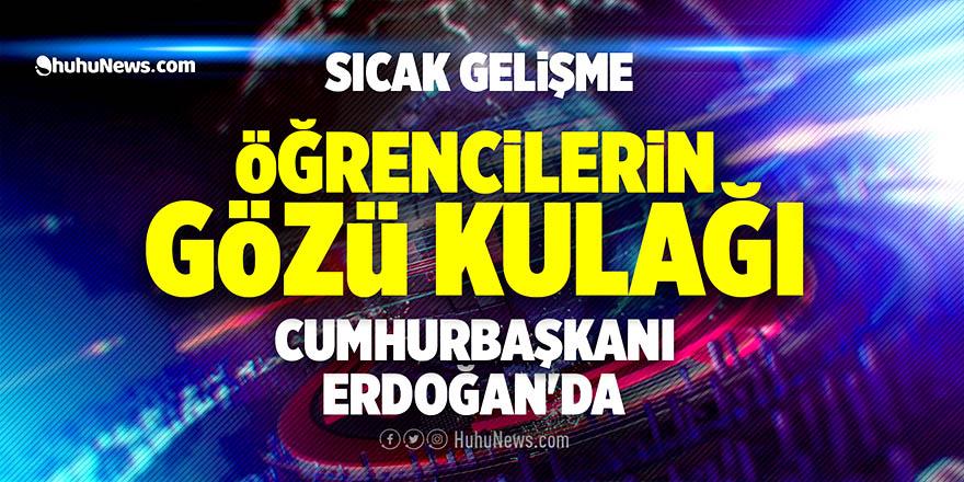 Milyonlarca öğrencinin gözü kulağı Cumhurbaşkanı Erdoğan'da