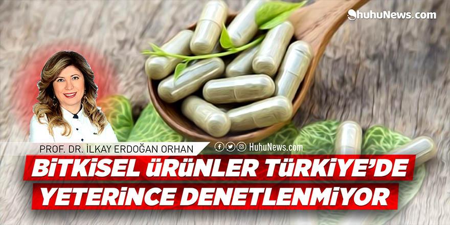 Bitkisel ürünler Türkiye'de yeterince denetlenmiyor!